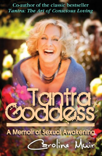 Tantra Goddess: A Memoir of Sexual Awakening from Monkfish Book Publishing