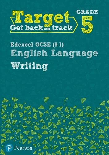Target Grade 5 Writing Edexcel GCSE (9-1) English Language Workbook (Intervention English) from Pearson