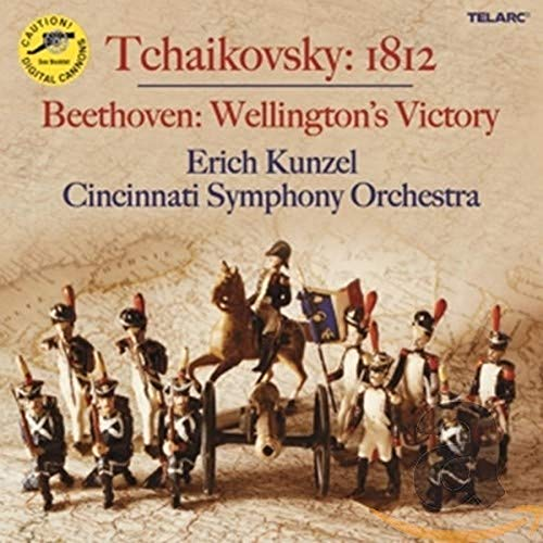 Tchaikovsky: 1812 Overture; Beethoven: Wellington's Victory from TELARC