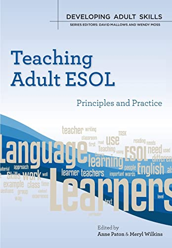 Teaching Adult Esol: Principles And Practice (Developing Adult Skills) from Open University Press
