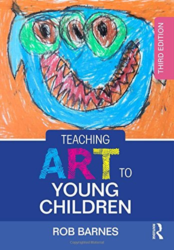 Teaching Art to Young Children from Routledge