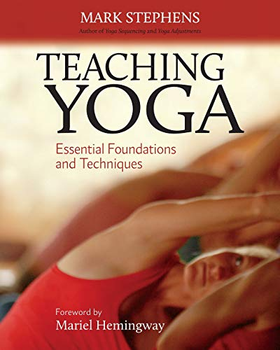 Teaching Yoga: Essential Foundations and Techniques from North Atlantic Books,U.S.