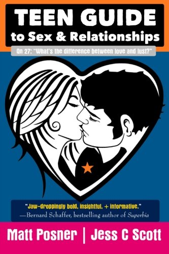 Teen Guide to Sex and Relationships from CreateSpace Independent Publishing Platform