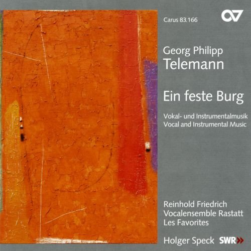 Telemann: Ein Feste Burg - Vocal & Instrumental Music /Friedrich · Vocalensemble Rastatt · Speck from CARUS