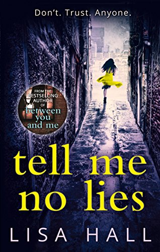 Tell Me No Lies from HarperCollins Publishers