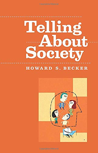 Telling About Society (Chicago Guides to Writing, Editing, and Publishing) from University of Chicago Press