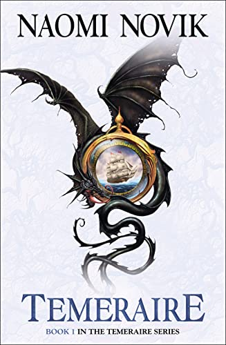 Temeraire (Temeraire 1) [a.k.a. His Majesty's Dragon] from HarperCollins Publishers