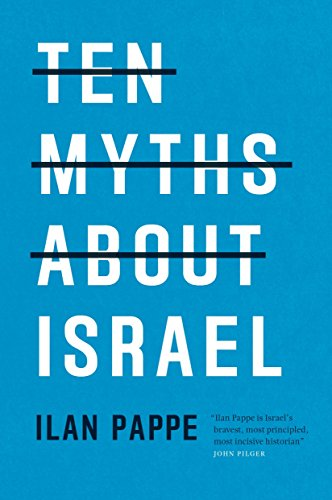 Ten Myths About Israel from VERSO