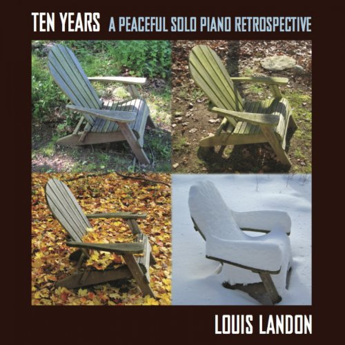 Ten Years-A Peaceful Solo Piano Retrospective