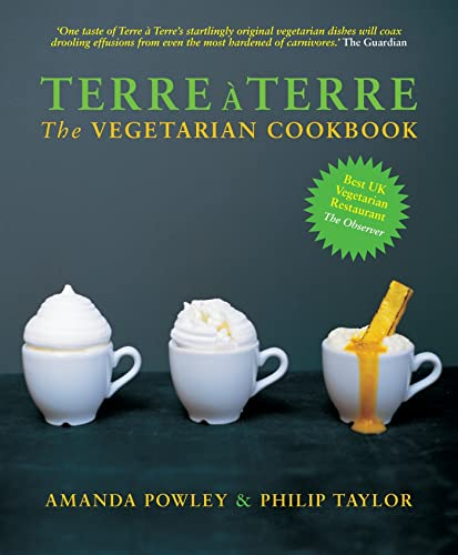Terre a Terre: The Vegetarian Cookbook from Absolute Press