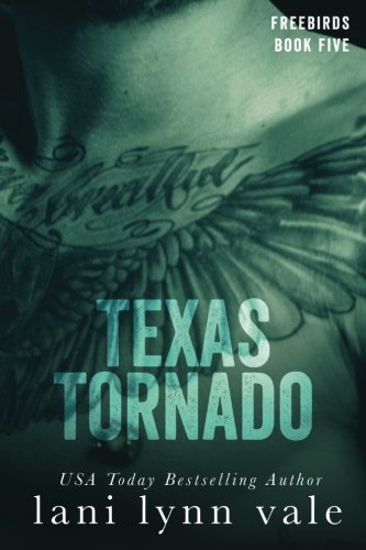 Texas Tornado: Volume 5 (Freebirds) from Createspace