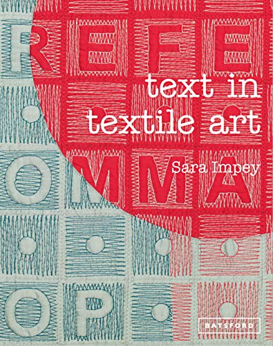 Text in Textile Art from Batsford Ltd
