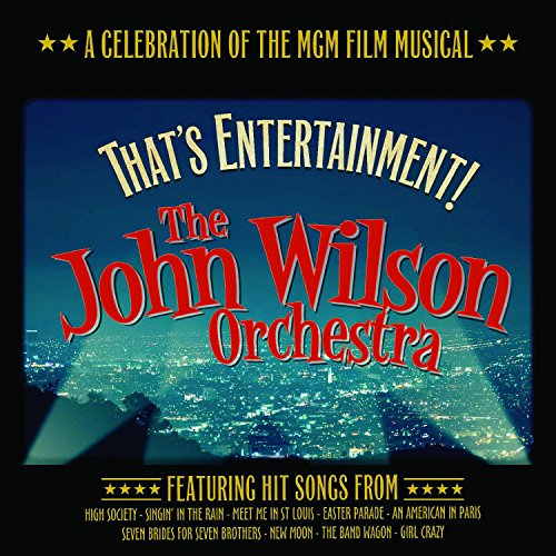 That's Entertainment: A Celebration of the MGM Film Musical from EMI Classics