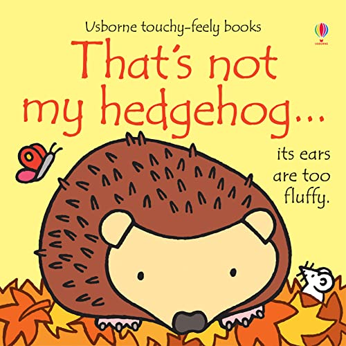 That's Not My Hedgehog from Usborne Publishing Ltd