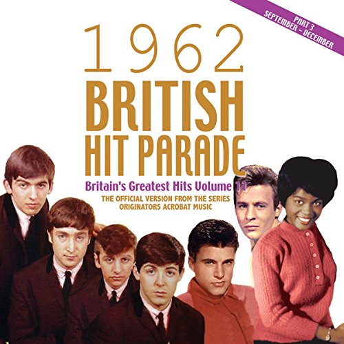 The 1962 British Hit Parade Part Three: September - December from Acrobat