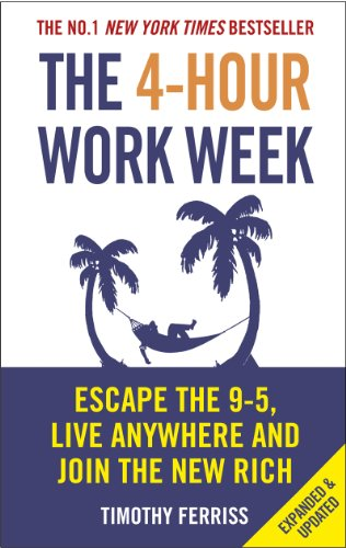 The 4-Hour Work Week: Escape the 9-5, Live Anywhere and Join the New Rich from Vermilion