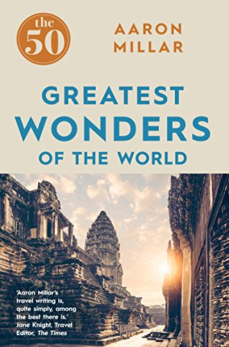 The 50 Greatest Wonders of the World from Icon Books Ltd