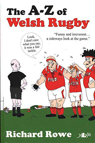 The A-Z of Welsh Rugby from Y Lolfa