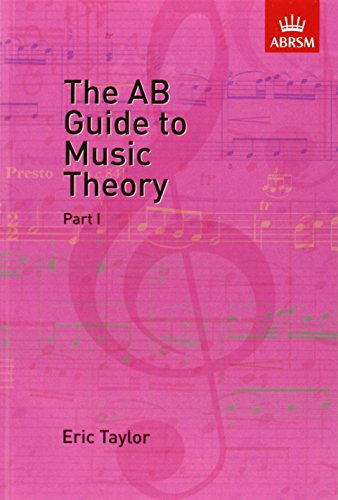 The AB Guide to Music Theory Vol 1 from Abrsm (Publishing) Ltd