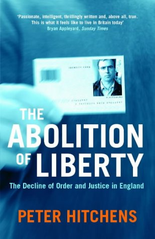 The Abolition Of Liberty from Atlantic Books
