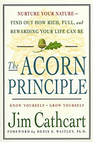The Acorn Principle: Know Yourself, Grow Yourself from St. Martin's Griffin