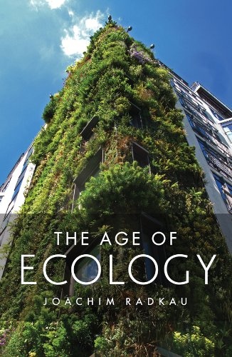 The Age of Ecology from Polity Press