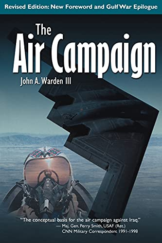 The Air Campaign: Planning for Combat from iUniverse