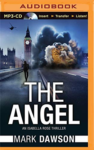 The Angel (Isabella Rose Thriller) from Brilliance Audio