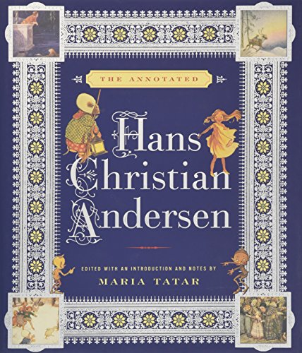 The Annotated Hans Christian Andersen from W. W. Norton & Company