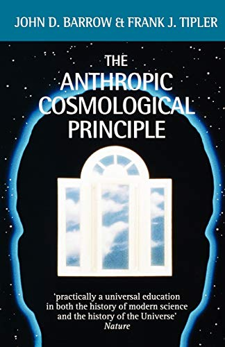 The Anthropic Cosmological Principle (Oxford Paperbacks) from Oxford University Press, USA