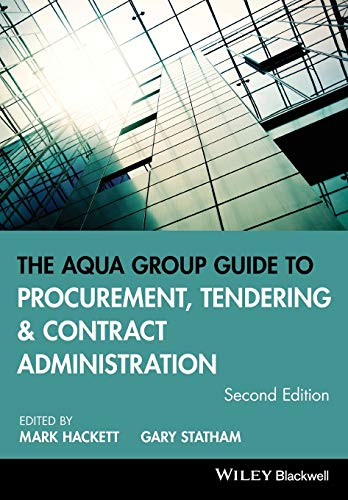 The Aqua Group Guide to Procurement, Tendering and Contract Administration from John Wiley & Sons Inc