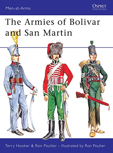 The Armies of Bolivar and San Martin: 232 (Men-at-Arms) from Osprey Publishing