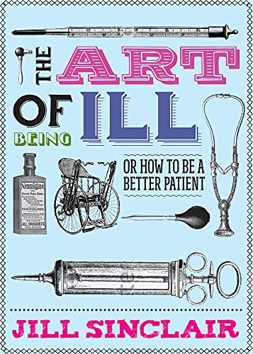 The Art of Being Ill from Freight Books