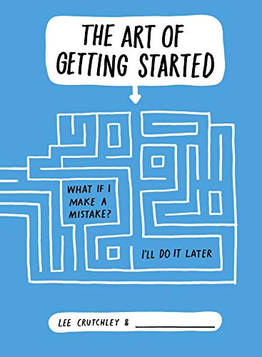 The Art of Getting Started from Simon & Schuster UK