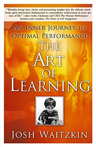 The Art of Learning: An Inner Journey to Optimal Performance from Brand: Free Press