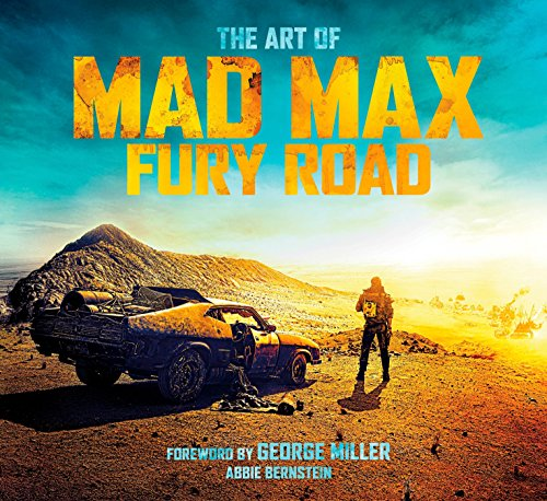 The Art of Mad Max: Fury Road from Titan Books (UK)