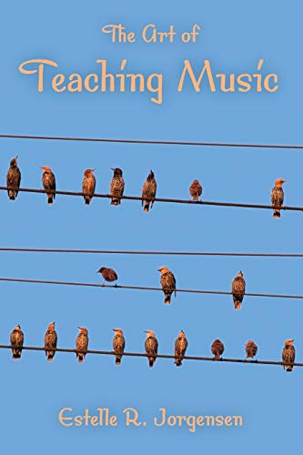 The Art of Teaching Music (Counterpoints: Music and Education) from Indiana University Press