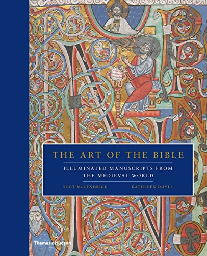 The Art of the Bible: Illuminated Manuscripts from the Medieval World from Thames & Hudson