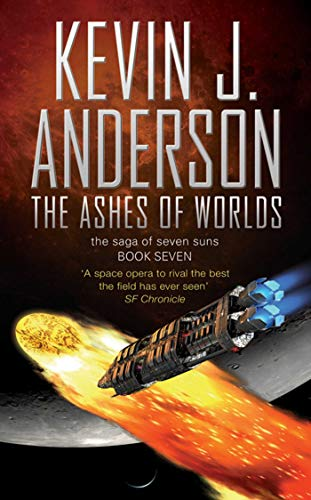 Ashes of Worlds: the Saga of Seven Suns (THE SAGA OF THE SEVEN SUNS) from Simon & Schuster UK