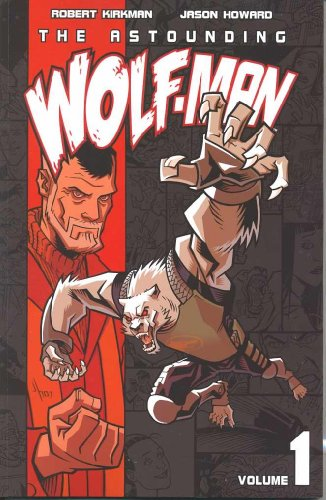 The Astounding Wolf-Man Volume 1 from Image Comics