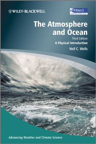 The Atmosphere and Ocean: A Physical Introduction (Advancing Weather and Climate Science) from Wiley