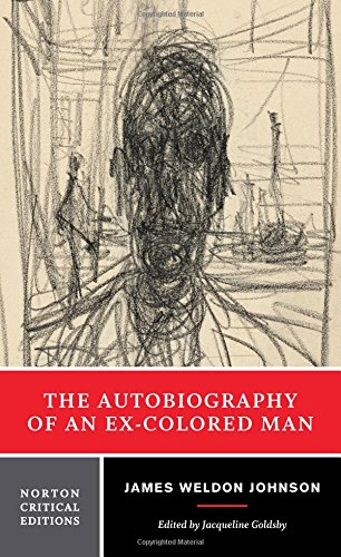 The Autobiography of an Ex-Colored Man (Norton Critical Editions) from W. W. Norton & Company