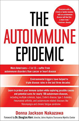 The Autoimmune Epidemic from Atria Books