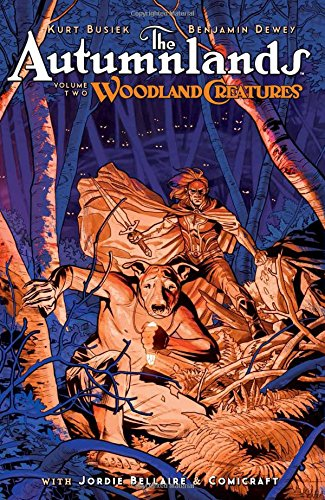 The Autumnlands Volume 2: Woodland Creatures from Image Comics