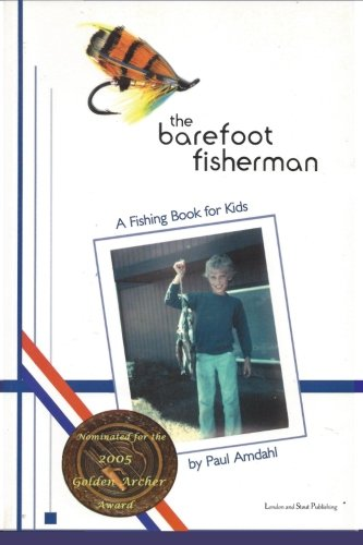 The Barefoot Fisherman: A fishing book for kids from London and Stout Publishing