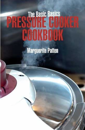 The Basic Basics Pressure Cooker Cookbook from Grub Street