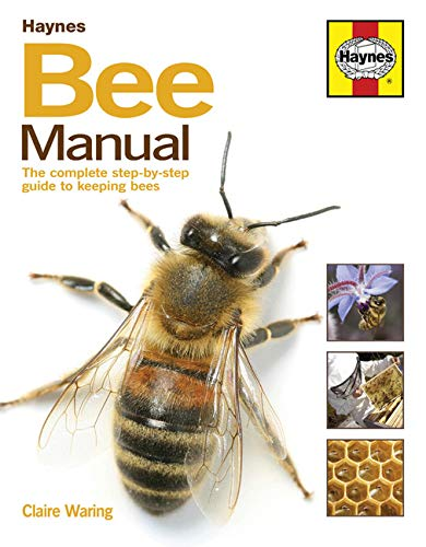 The Bee Manual: The Complete Step-by-Step Guide to Keeping Bees (New Ed) from J H Haynes & Co Ltd