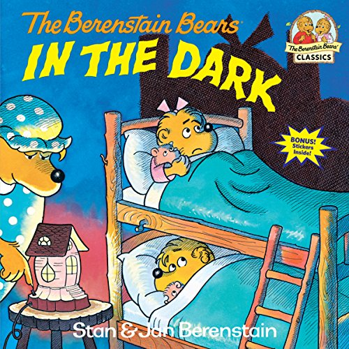 The Berenstain Bears in the Dark (First Time Books(R)) from Random House Books for Young Readers