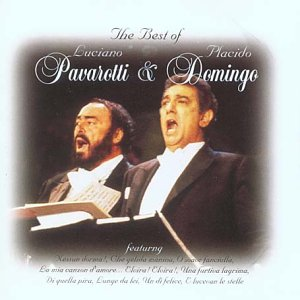 The Best Of Luciano Pavarotti & Placido Domingo