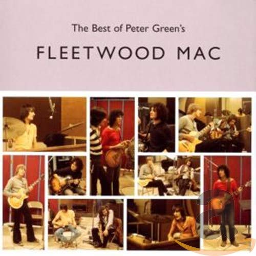 The Best Of Peter Green's Fleetwood Mac from Import